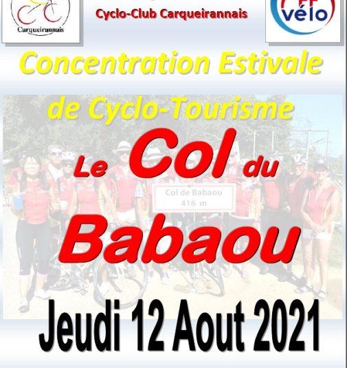 Concentration estivale cyclotouriste, Le Col du Babaou